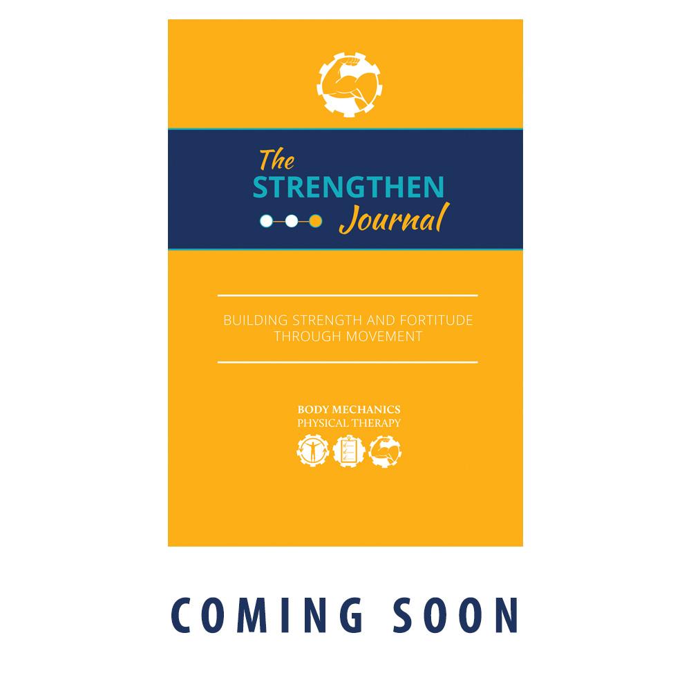 Strengthen Journal Coming Soon
